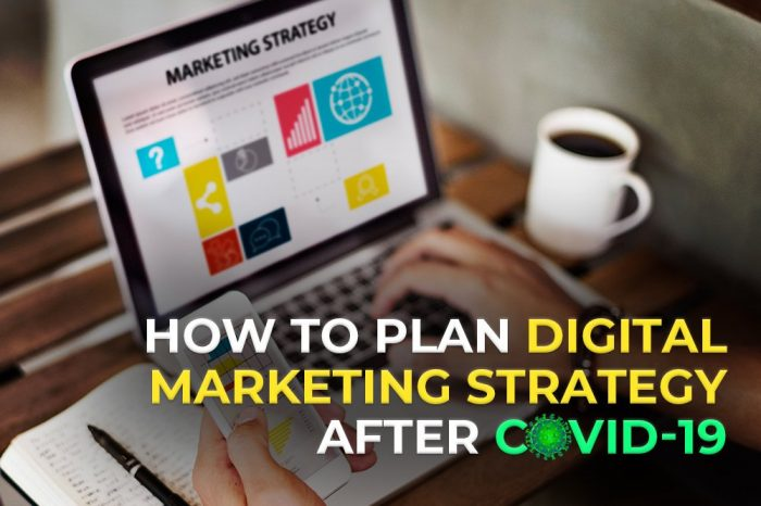 How was Digital Marketing during Covid-19?
